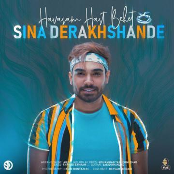 Download Sina Derakhshande's new song called Havasam Hast Behet