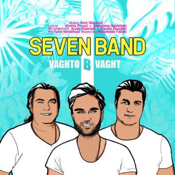 Download 7Band's new song called Vaghto Bi Vaght