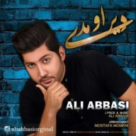Download Ali Abbasi's new song called Dir Omadi