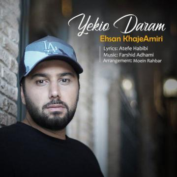 Download Ehsan Khajeamiri's new song called Yekio Daram
