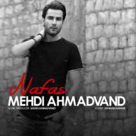 Download Mehdi Ahmadvand's new song called Nafas