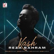 Download Reza Bahram's new song called Kash