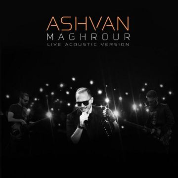 Download Ashvan's new song called Maghroor (Acoustic Version)