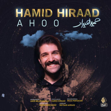 Download Hamid Hiraad's new song called Ahoo