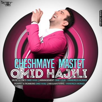 Download Omid Hajili's new song called Cheshmaye Mastet