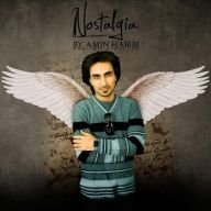 Download Amin Habibi's new song called Nostalgia