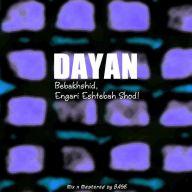 Download Dayan's new song called Bebakhshid Engari Eshtebah Shod