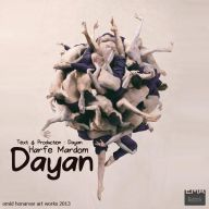 Download Dayan's new song called Harfe Mardom