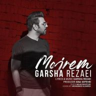 Download Garsha Rezaei's new song called Mojrem