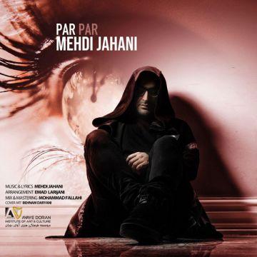 Download Mehdi Jahani's new song called Par Par