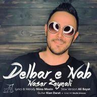 Download Naser Zeynali's new song called Delbar Nab (Slow Version)