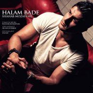 Download Shahab Mozaffari's new song called Halam Bade