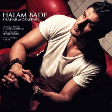 Download Shahab Mozaffari's new song called Halam Bade