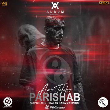 Download Amir Tataloo's new song called Parishab