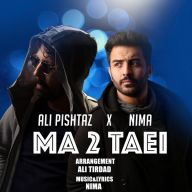 Download Ali Pishtaz ft. Nima's new song called Ma Dotaei