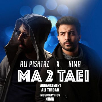 Download Ali Pishtaz ft. Nima's new song called Ma Dotaei