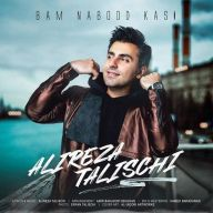 Download Alireza Talischi's new song called Bam Nabood Kasi