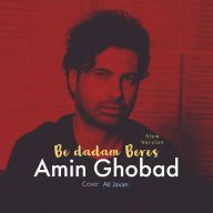 Download Amin Ghobad's new song called Be Dadam Beres (Slow Version)