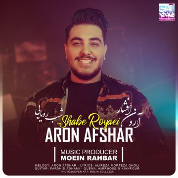 Download Aron Afshar's new song called Shabe Royaei