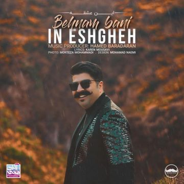 Download Behnam Bani's new song called In Eshgheh