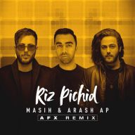 Download Masih & Arash AP's new song called Riz Pichid (AFX Remix)