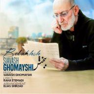 Download Siavash Ghomayshi's new song called Bebakhsh
