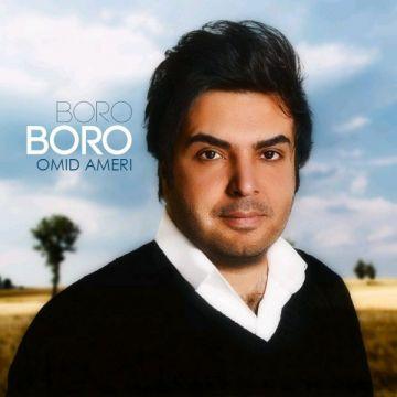 Download Omid Ameri's new song called Boro Boro