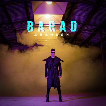 Download Barad's new song called Aramesh