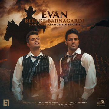 Download Evan Band's new song called Beri Ke Barnagrdi