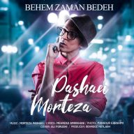 Download Morteza Pashaei's new song called Behem Zaman Bedeh