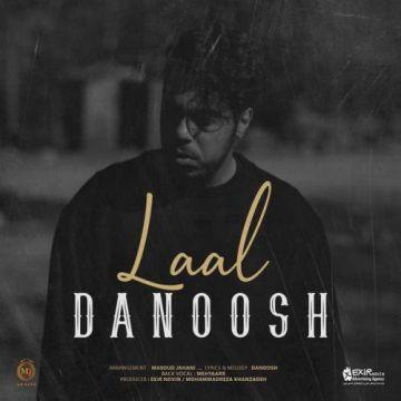 Download Danoosh's new song called Laal