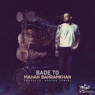 Download Mahan Bahramkhan's new song called Bade To