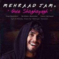 Download Mehraad Jam's new song called Gole Shaghayegh