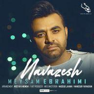 Download Meysam Ebrahimi's new song called Navazesh