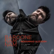 Download Mohammad Alizadeh's new song called Baroone Nam Nam