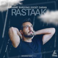 Download Rastaak's new song called Hame Baroono Doost Daran