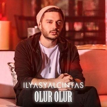 Download Ilyas Yalcintas's new song called Olur Olur