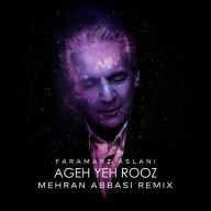 Download Farmarz Aslani's new song called Ageh Yeh Rooz (Mehran Abbasi Remix)
