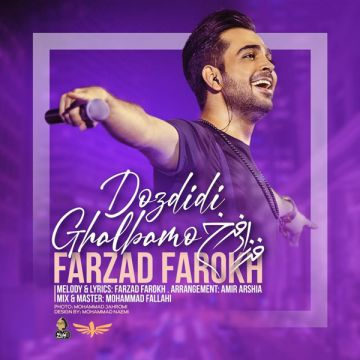 Download Farzad Farokh's new song called Dozdidi Ghalbamo