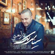Download Sina Sarlak's new song called Yare Mani