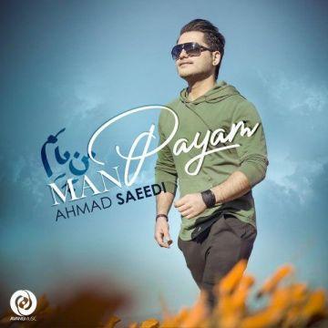 Download Ahmad Saeedi's new song called Man Payam