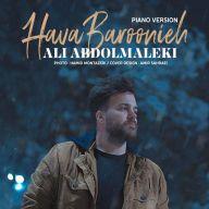 Download Ali Abdolmaleki's new song called Hava Baroonie (Piano Version)
