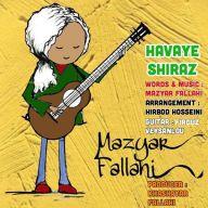 Download Mazyar Fallahi's new song called Havaye Shiraz