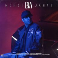 Download Mehdi Jahani's new song called Bia