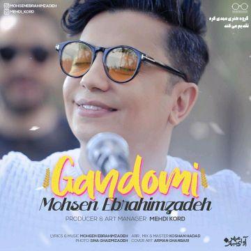 Download Mohsen Ebrahimzadeh's new song called Gandomi