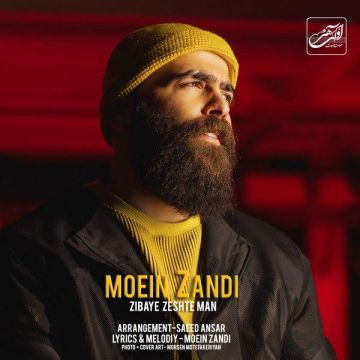 Download Moein Z's new song called Zibaye Zeshte Man