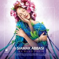 Download Siamak Abbasi's new song called Ma Hamo Darim
