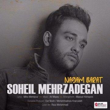 Download Soheil Mehrzadegan's new song called Nagam Barat