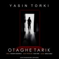 Download Yasin Torki's new song called Otaghe Tarik