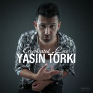 Download Yasin Torki's new song called Overheated Love